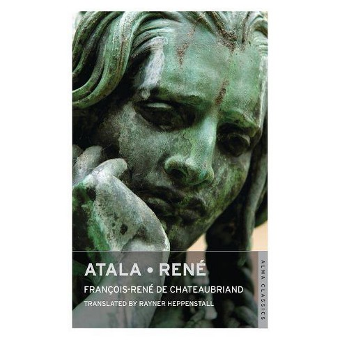 Atala - Ren� - (Alma Classics) by  Francois-Rene De Chateaubriand (Paperback) - image 1 of 1