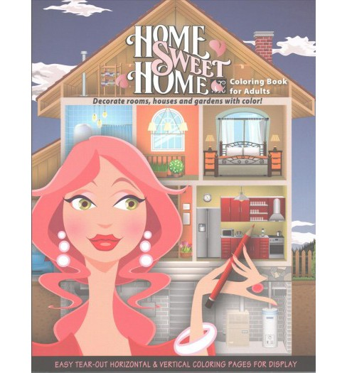 Home Sweet Home : Coloring Book for Adults (Paperback) (Donna Duchek) - image 1 of 1