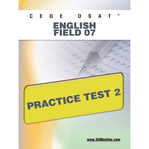 Ceoe Osat English Field 07 Practice Test 2 - by Sharon A Wynne (Paperback)