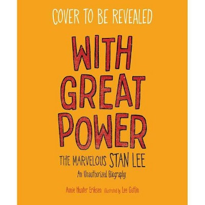 With Great Power - by  Annie Hunter Eriksen (Hardcover)