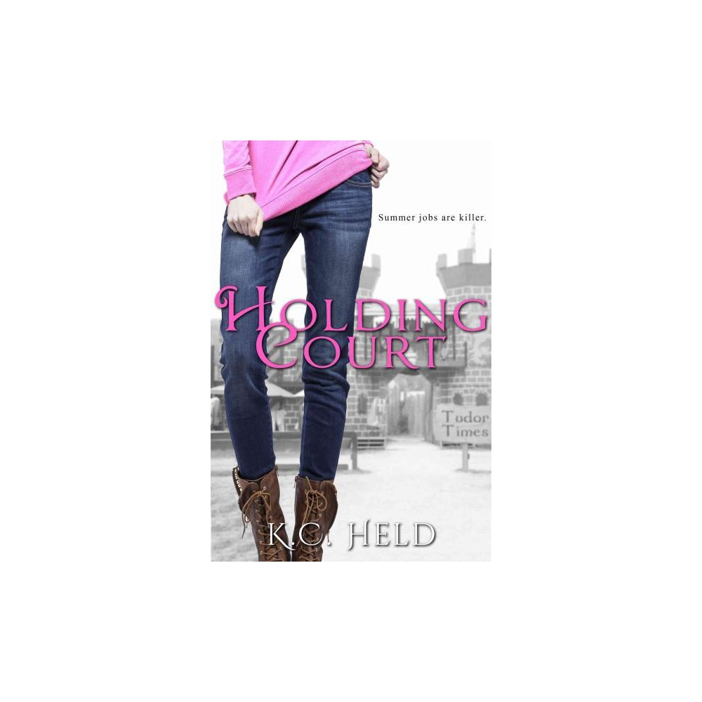 Holding Court (Paperback) (K. C. Held)