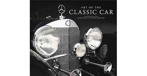 Art of the Classic Car (Hardcover) (Peter  Bodensteiner) - image 1 of 1