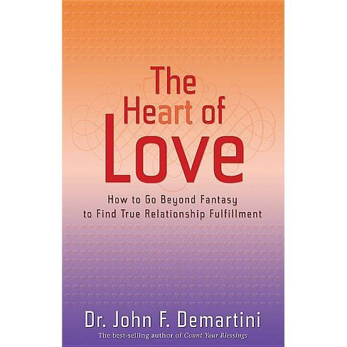 The Heart of Love - by  John F Demartini (Paperback) - image 1 of 1