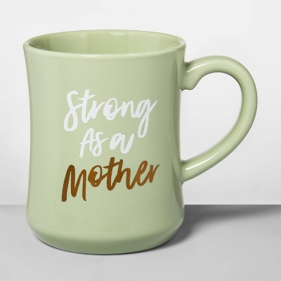 15oz Stoneware Strong Mother Diner Mug Green - Opalhouse™