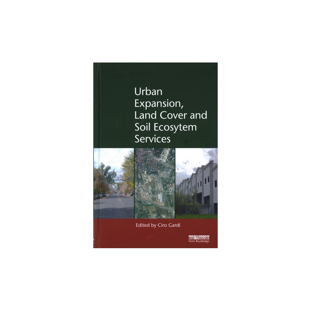 Urban Expansion, Land Cover and Soil Ecosystem Services (Hardcover)