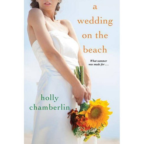 Wedding on the Beach -  by Holly Chamberlin (Paperback) - image 1 of 1