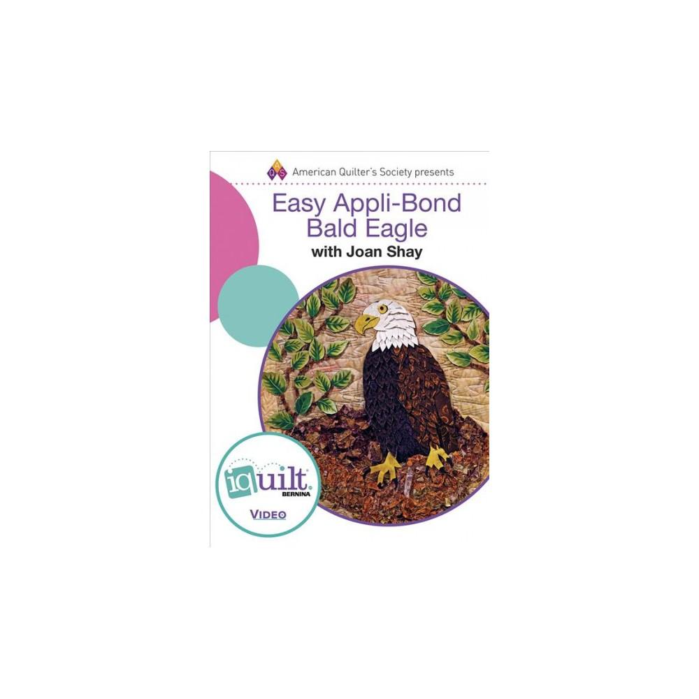 Easy Appli-bond Bald Eagle (Hardcover) (Joan Shay)