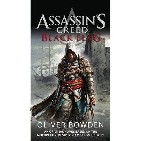 Black Flag Assassin S Creed By Oliver Bowden Paperback Target