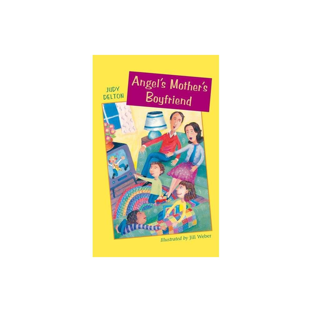 Angel S Mother S Boyfriend Angel O Leary By Judy Delton Paperback