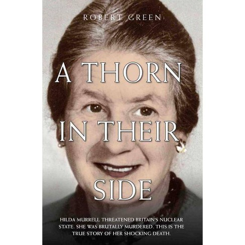 A Thorn in Their Side - by  Robert Green (Paperback) - image 1 of 1