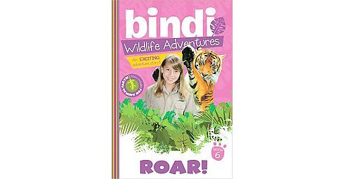 Bindi Wildlife Adventures: Roar! (Paperback) (Bindi Irwin & Jess Black) - image 1 of 1