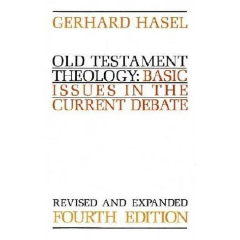 Old Testament Theology - 4 Edition by  Gerhard Hasel (Paperback) - image 1 of 1