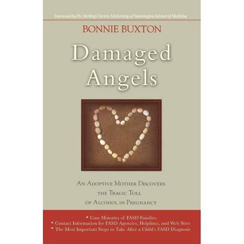 Damaged Angels - by  Bonnie Buxton (Paperback) - image 1 of 1