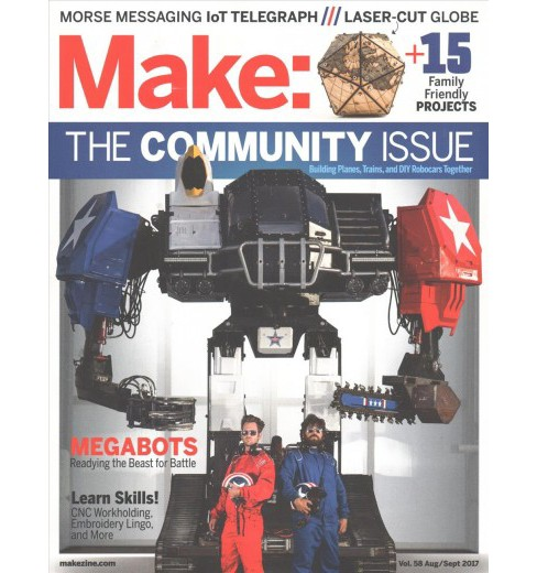 Make Aug/Sept 2017 : The Community Issue (Vol 58) (Paperback) (Mike Senese) - image 1 of 1