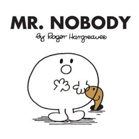 Mr. Nobody - (Mr. Men and Little Miss) by  Roger Hargreaves (Paperback) - image 1 of 1