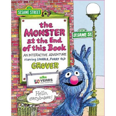 Sesame Street : The Monster at the End of This Book -  BRDBK by Jon Stone (Hardcover)