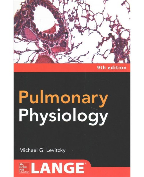 Pulmonary Physiology -  by Ph.D. Michael G. Levitzky (Paperback) - image 1 of 1
