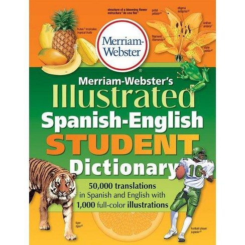 Merriam-Webster's Illustrated Spanish-English Student Dictionary - (Paperback) - image 1 of 1