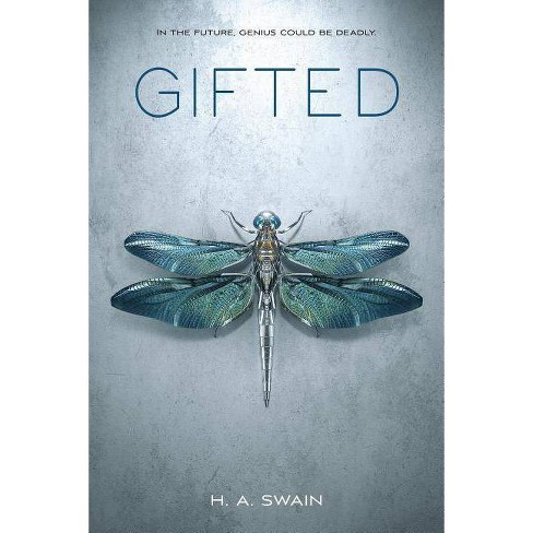 Gifted - by  H A Swain (Paperback) - image 1 of 1