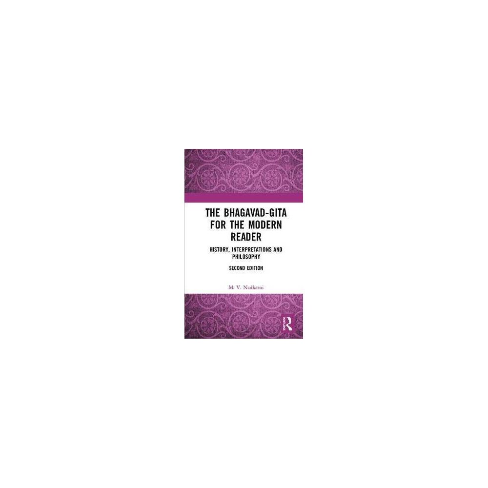 The Bhagavad-gita for the Modern Reader - 2 by M. V. Nadkarni (Hardcover)