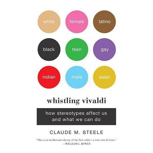 Whistling Vivaldi - (Issues of Our Time) by  Claude M Steele (Paperback) - image 1 of 1