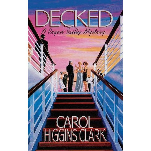 Decked - by  Carol Higgins Clark & Carol Higgins Clark (Hardcover) - image 1 of 1