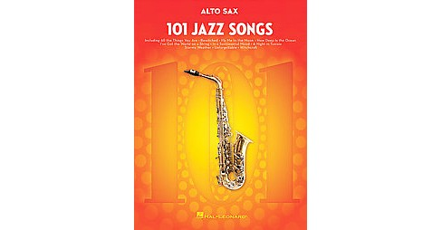 101 Jazz Songs Alto Sax (Paperback) - image 1 of 1