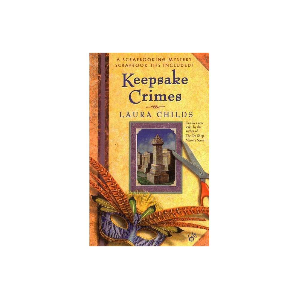 Keepsake Crimes Scrapbooking Mystery By Laura Childs Paperback
