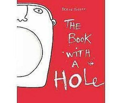 Book with a Hole (Paperback) (Herve Tullet) - image 1 of 1