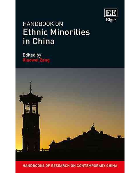 Handbook on Ethnic Minorities in China (Hardcover) (Xiaowei Zang) - image 1 of 1