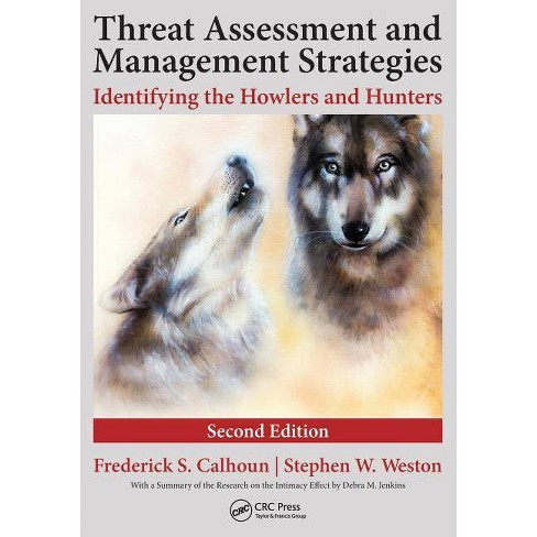 Threat Assessment and Management Strategies - 2nd Edition by  Frederick S Calhoun & J D Stephen W Weston (Paperback) - image 1 of 1