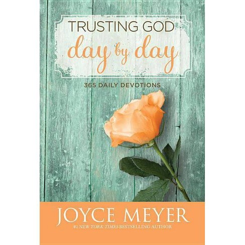 Trusting God Day by Day - by  Joyce Meyer (Hardcover) - image 1 of 1