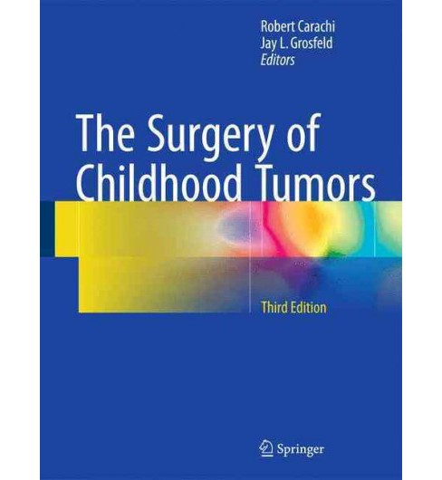 Surgery of Childhood Tumors (Hardcover) - image 1 of 1