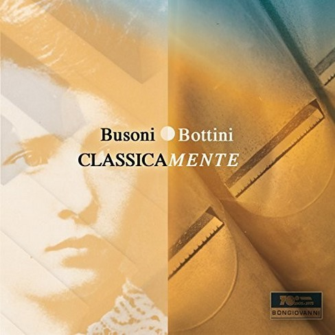 Paolo Bottini - Busoni:Classicamente (CD) - image 1 of 1