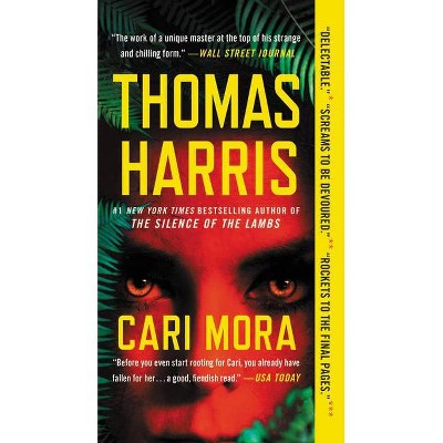 Cari Mora - by Thomas Harris (Paperback)