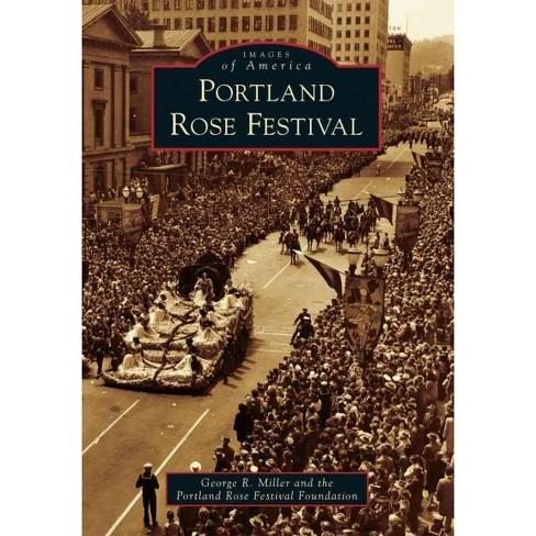 Portland Rose Festival (Paperback) - image 1 of 1