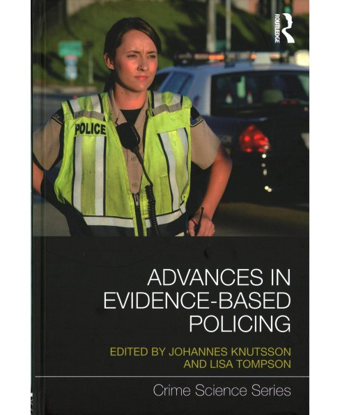 Advances in Evidence-Based Policing (Hardcover) - image 1 of 1