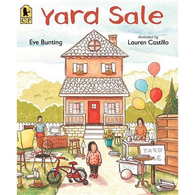 Yard Sale - by  Eve Bunting (Paperback)