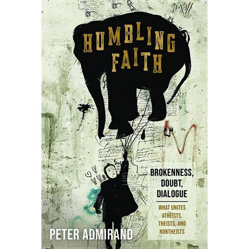 Humbling Faith - by  Peter Admirand (Paperback) - image 1 of 1