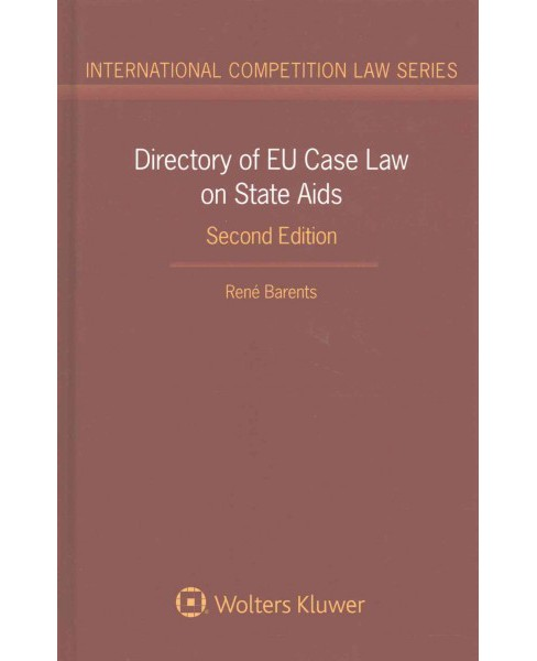 Directory of EU Case Law on State AIDS (Hardcover) (Rene Barents) - image 1 of 1