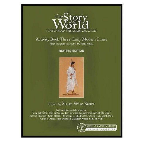 5acc89f3 The Story of the World: History for the Classical Child - (Paperback)