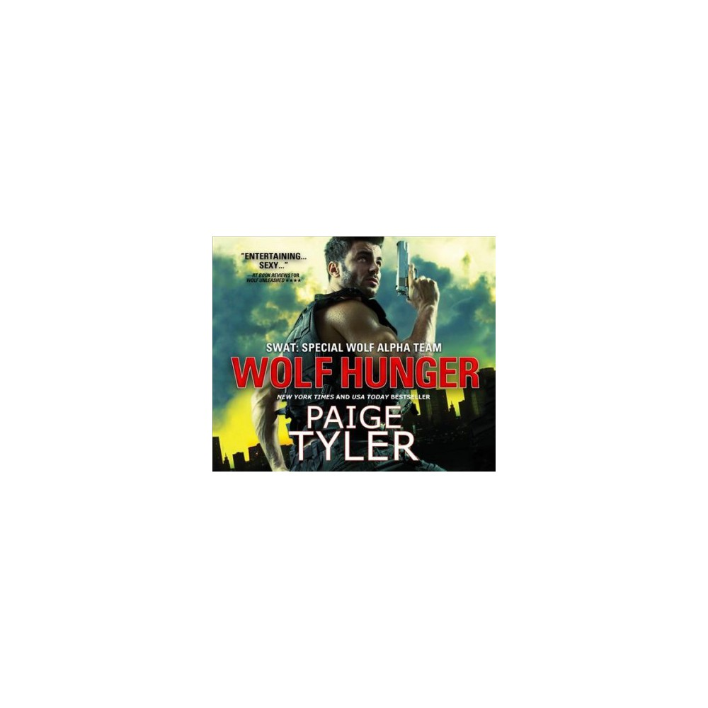 Wolf Hunger (Unabridged) (CD/Spoken Word) (Paige Tyler)