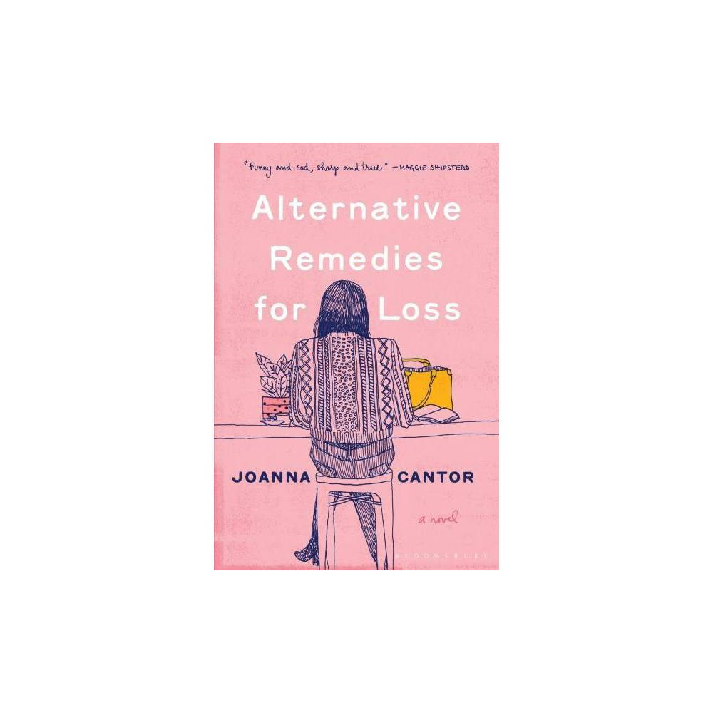 Alternative Remedies for Loss - Reprint by Joanna Cantor (Paperback)