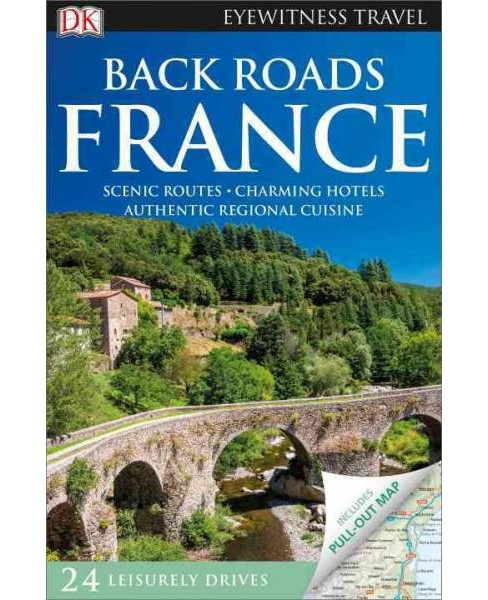 Dk Eyewitness Back Roads France (Revised) (Paperback) - image 1 of 1