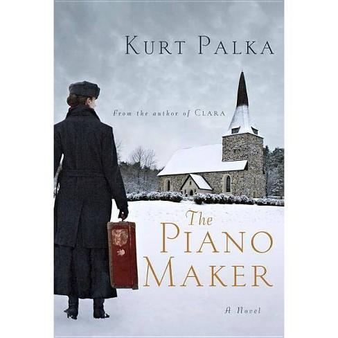 The Piano Maker - by  Kurt Palka (Paperback) - image 1 of 1