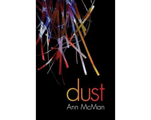 Dust -  Reprint by Ann Mcman (Paperback) - image 1 of 1
