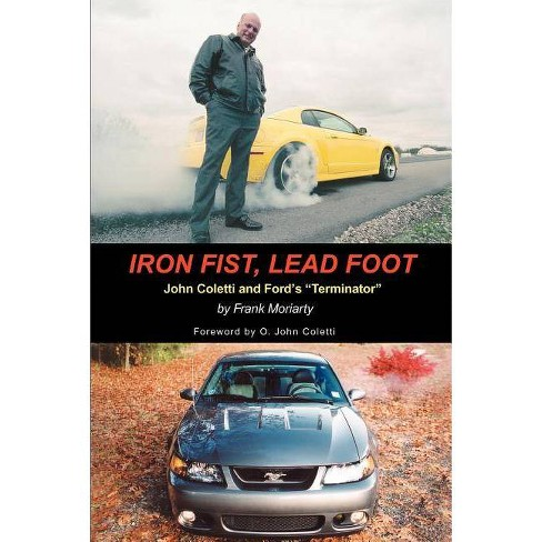 Iron Fist, Lead Foot - by  Frank Moriarty (Paperback) - image 1 of 1