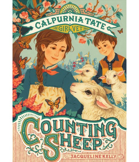 Counting Sheep : Calpurnia Tate, Girl Vet -  by Jacqueline Kelly (Hardcover) - image 1 of 1