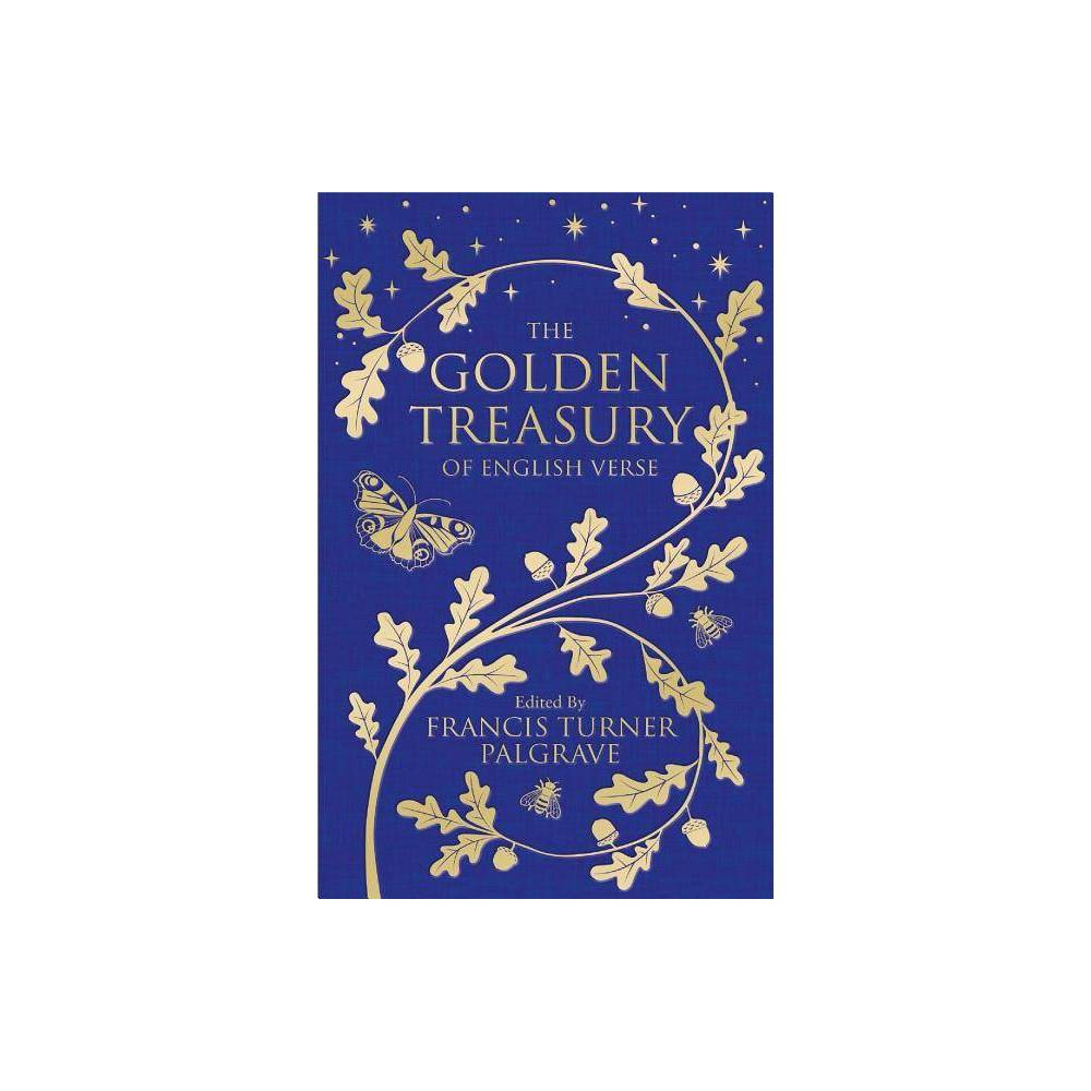 The Golden Treasury Hardcover