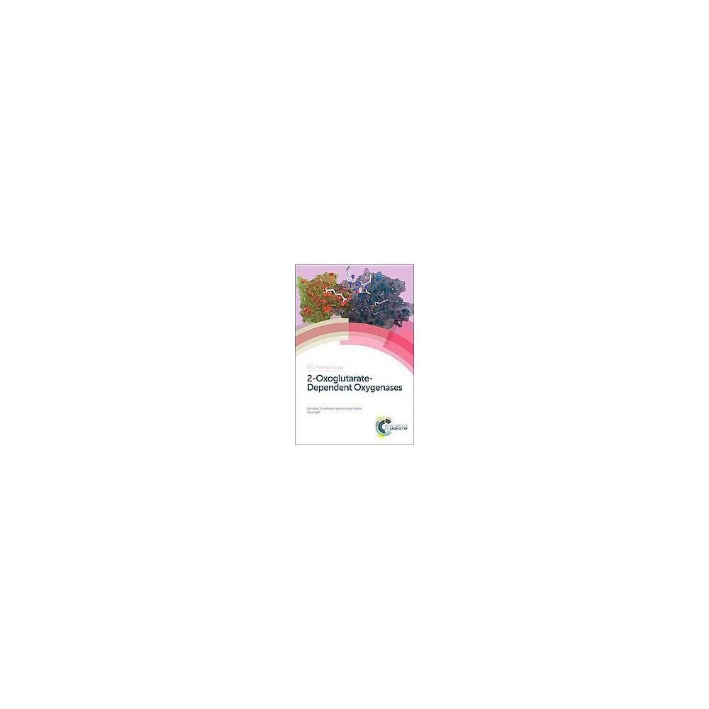2-Oxoglutarate-Dependent Oxygenases - (Rsc Metallobiology) (Hardcover)